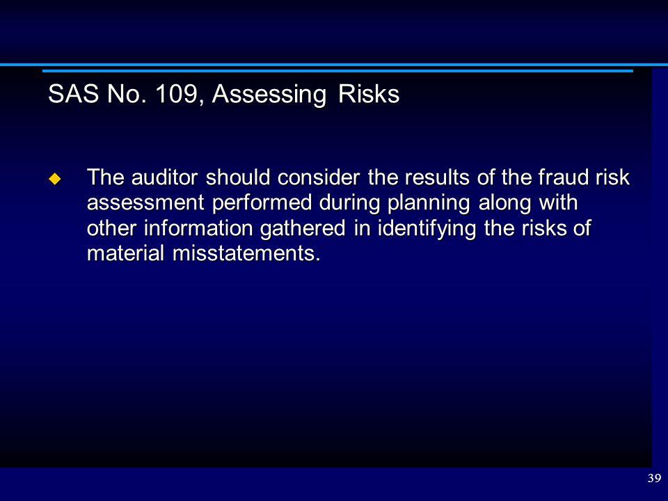 SAS No. 109, Assessing Risks