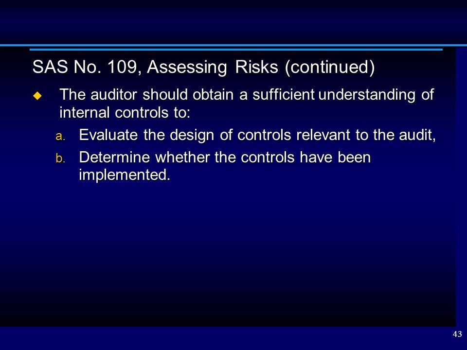 SAS No. 109, Assessing Risks (continued)
