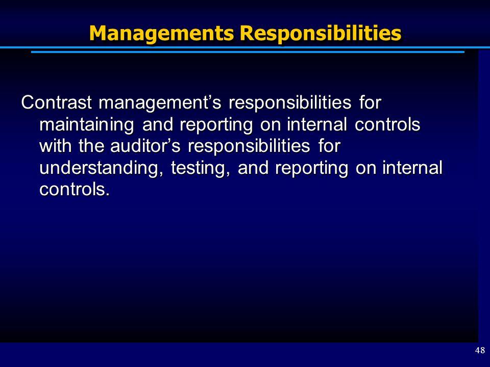 Managements Responsibilities