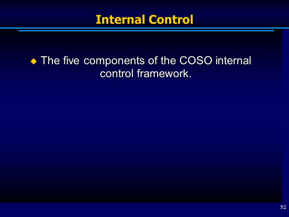 The five components of the COSO internal control framework.