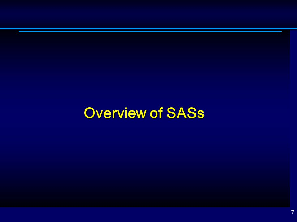 Overview of SASs