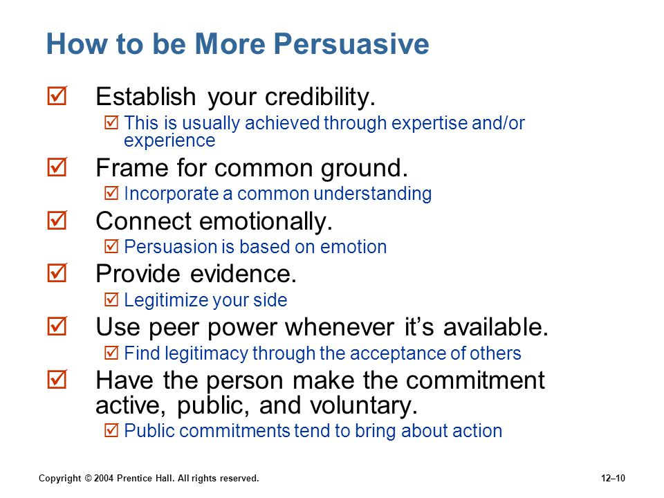 How to be More Persuasive