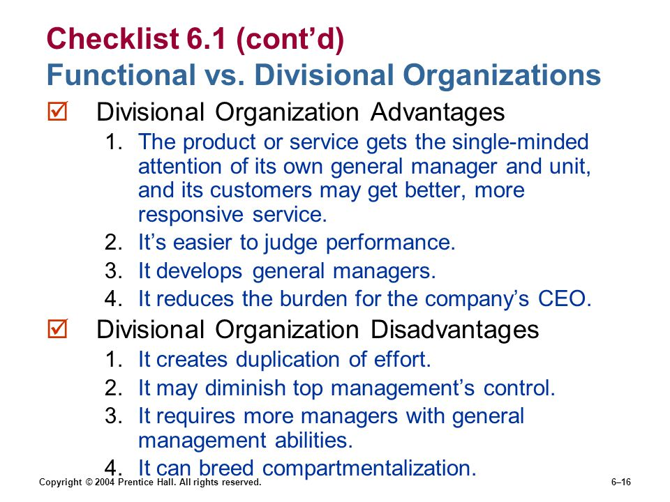 Checklist 6.1 (cont'd) Functional vs. Divisional Organizations