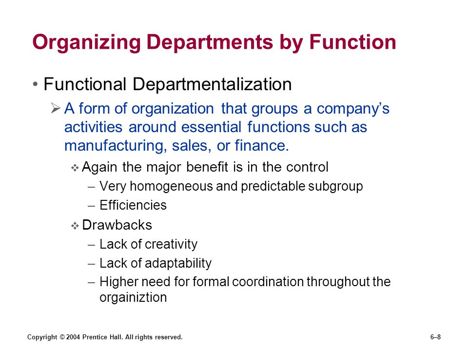 Organizing Departments by Function