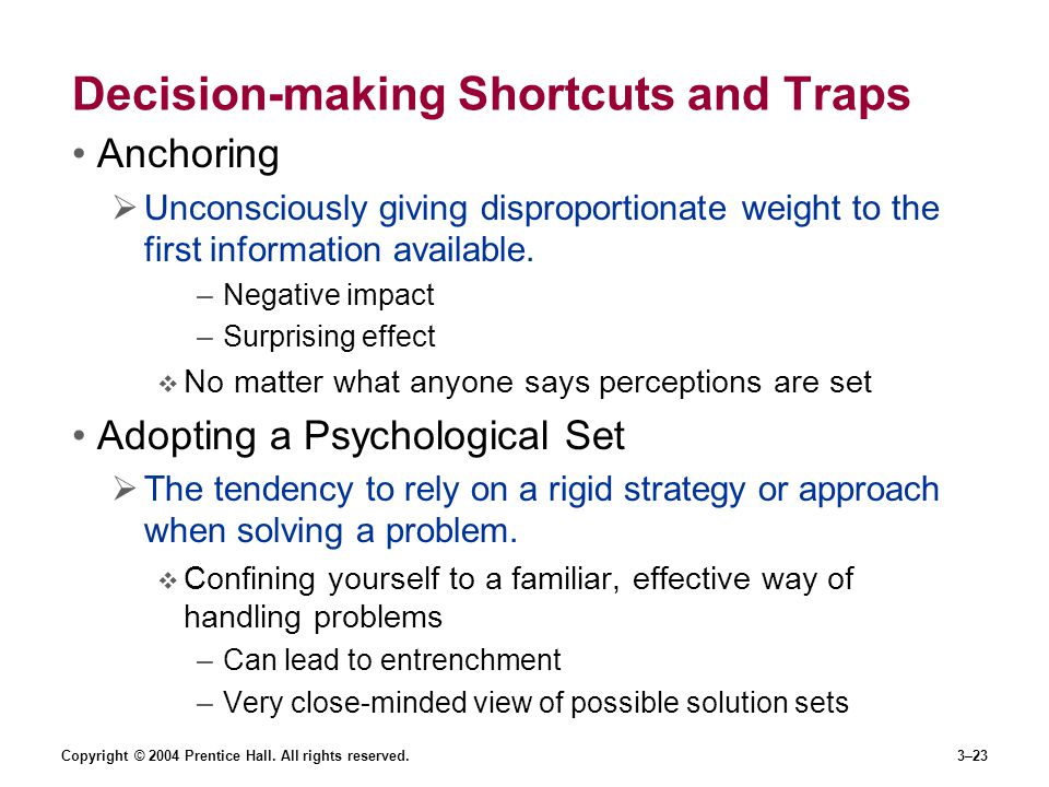 Decision-making Shortcuts and Traps