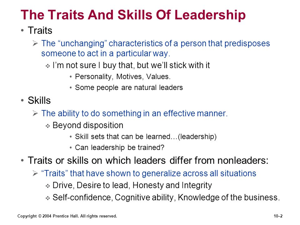 The Traits And Skills Of Leadership