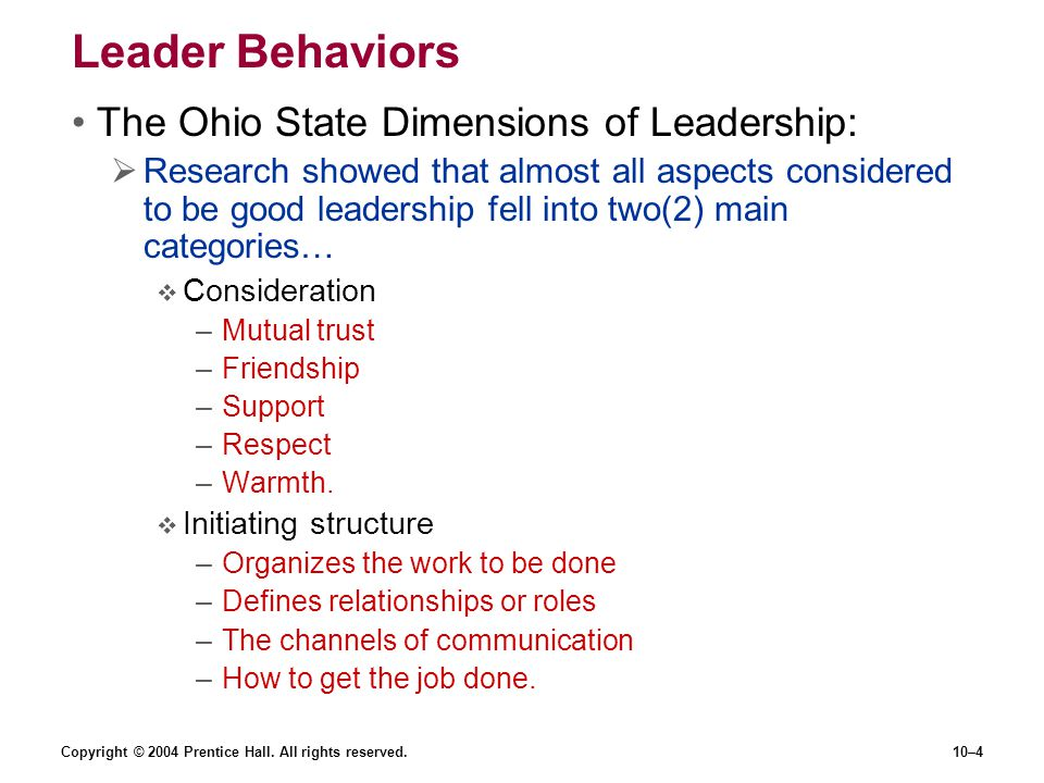 Leader Behaviors The Ohio State Dimensions of Leadership: