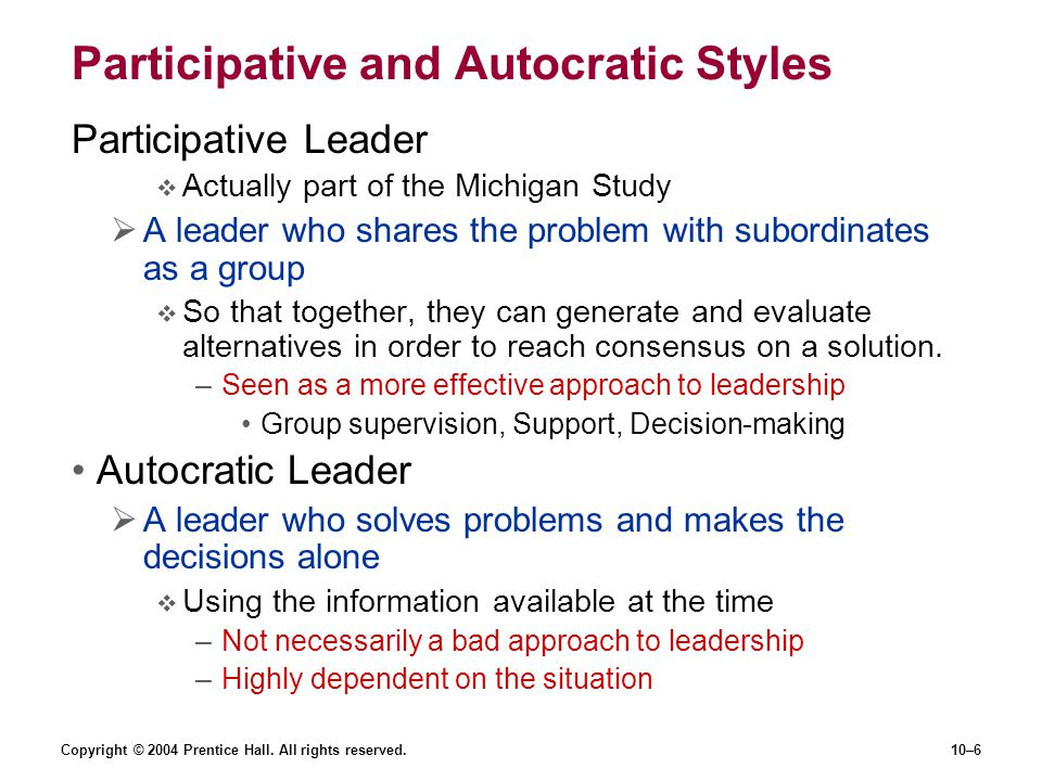 Participative and Autocratic Styles