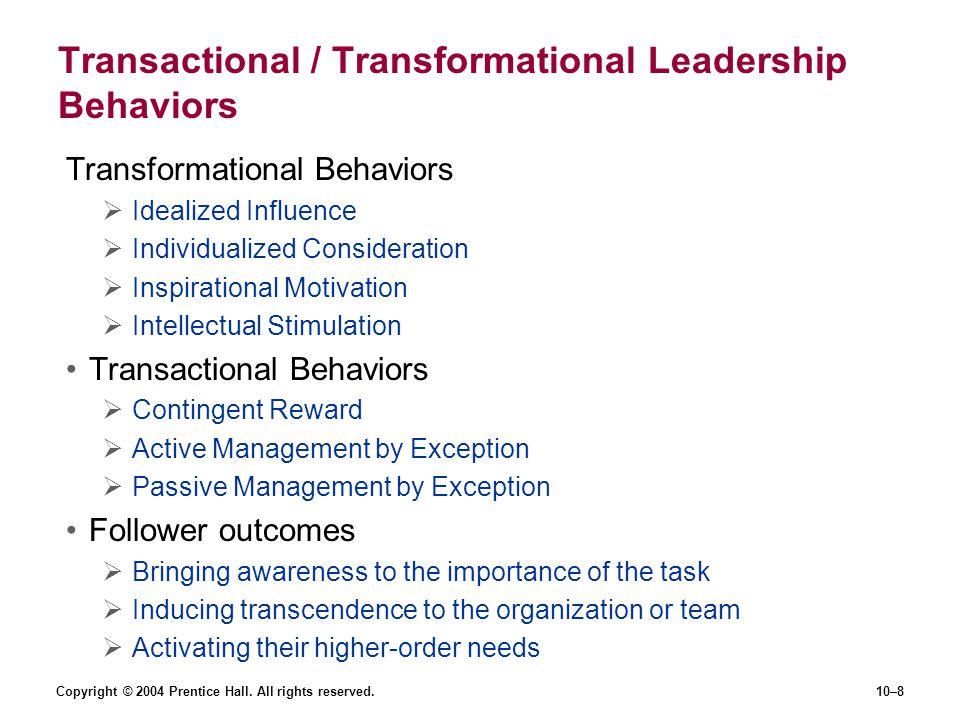 Transactional / Transformational Leadership Behaviors