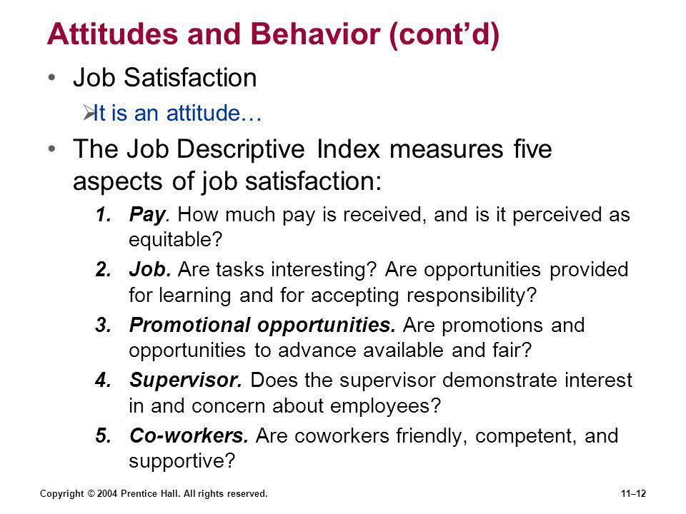 Attitudes and Behavior (cont'd)