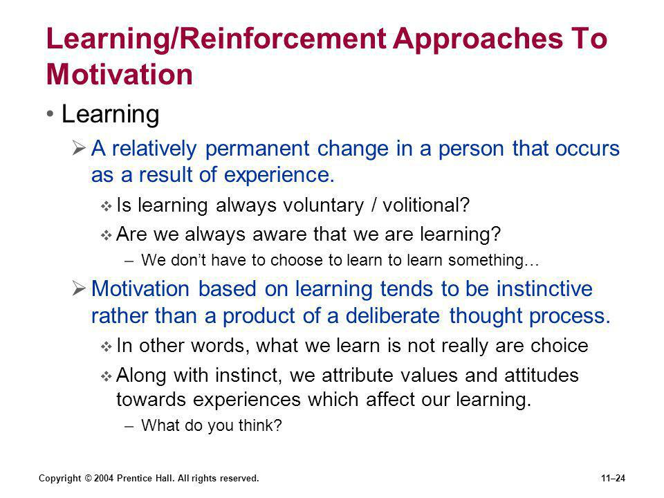 Learning/Reinforcement Approaches To Motivation