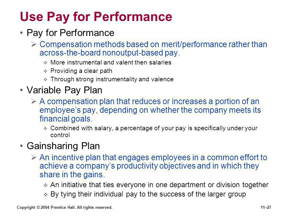 Use Pay for Performance