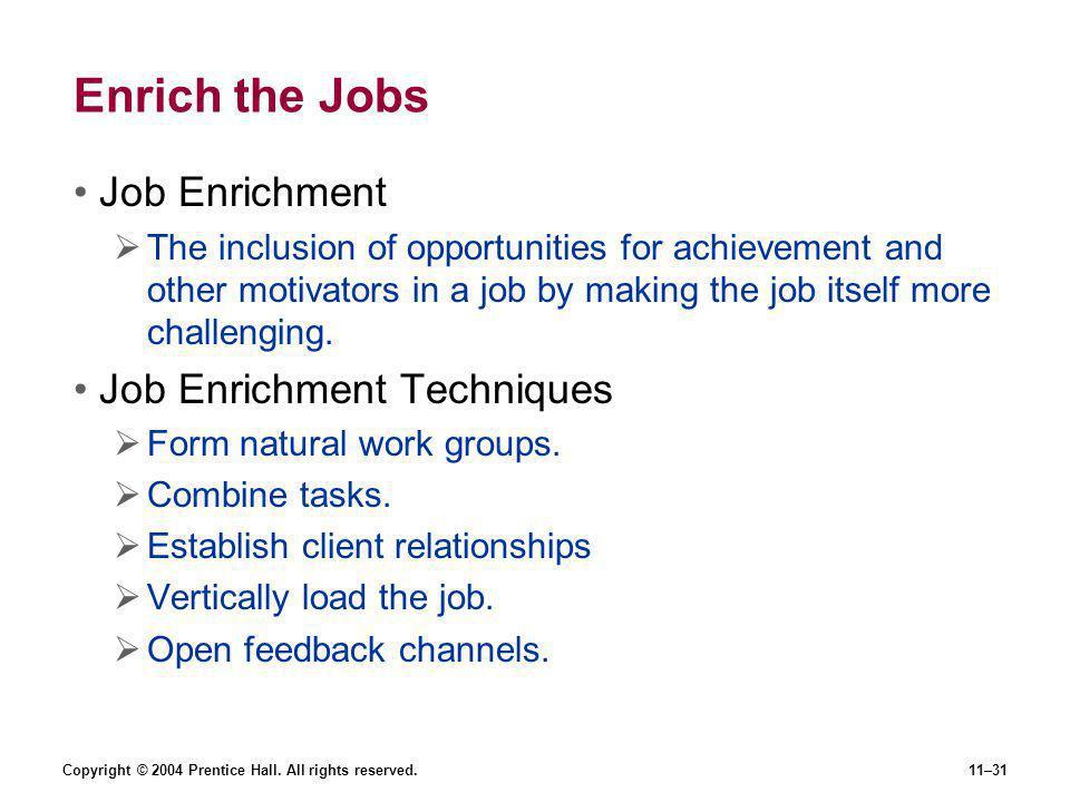 Enrich the Jobs Job Enrichment Job Enrichment Techniques