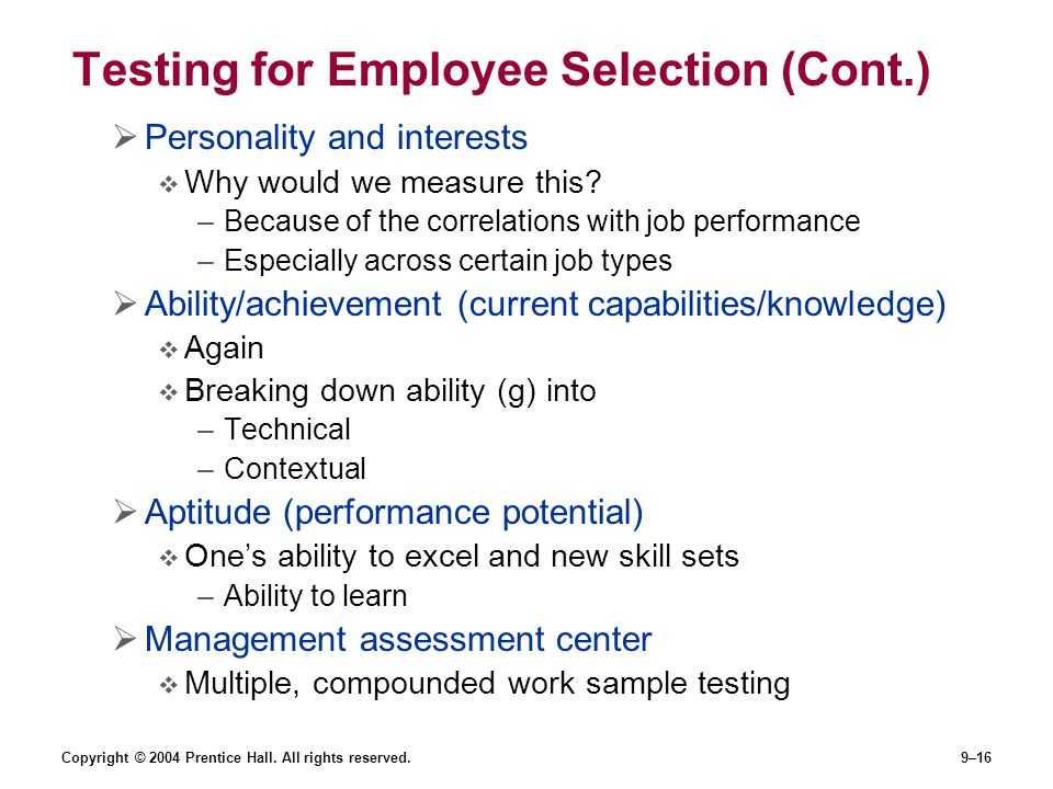 Testing for Employee Selection (Cont.)