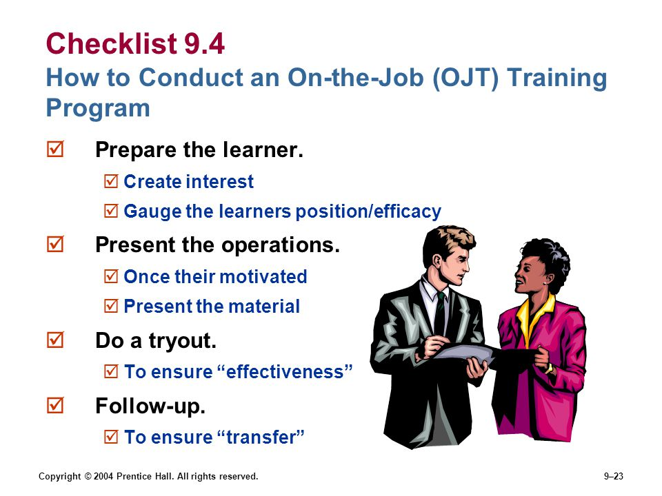 Checklist 9.4 How to Conduct an On-the-Job (OJT) Training Program