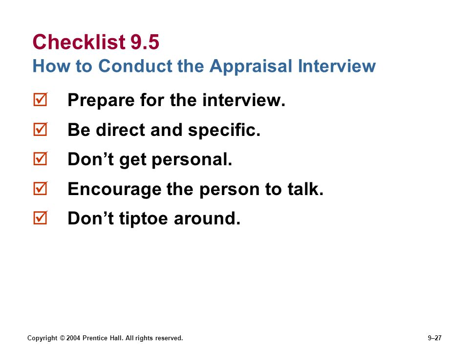 Checklist 9.5 How to Conduct the Appraisal Interview