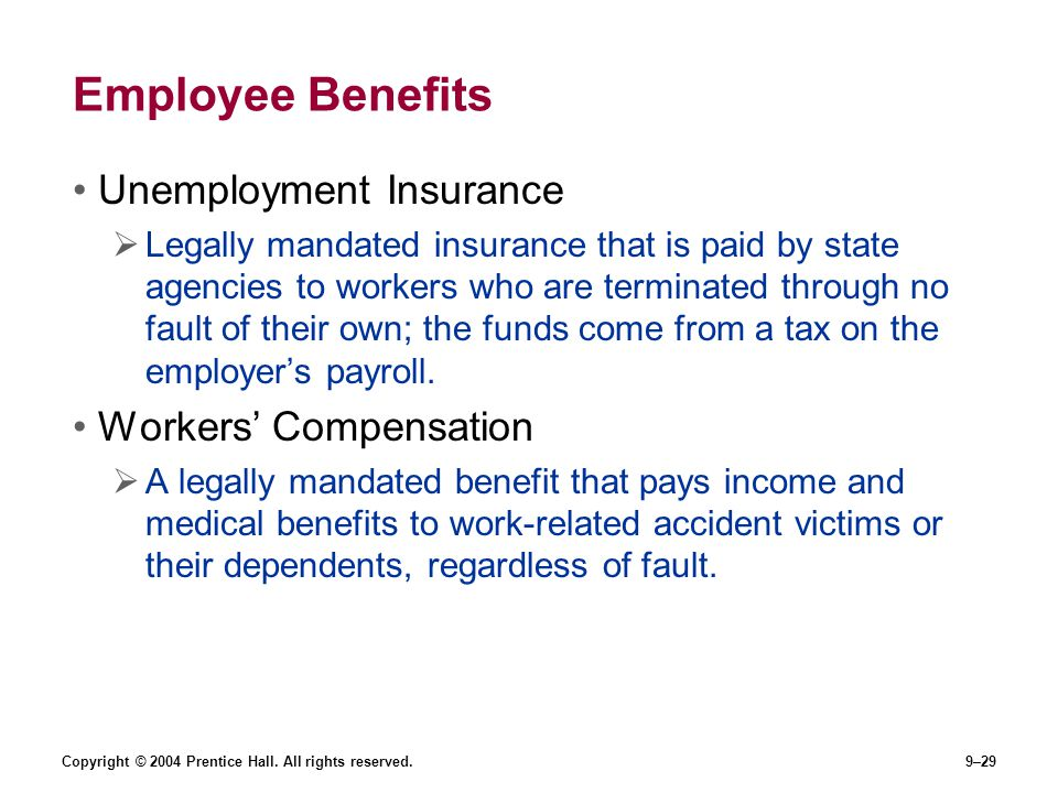 Employee Benefits Unemployment Insurance Workers' Compensation