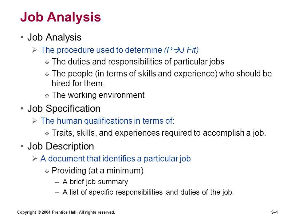 Job Analysis Job Analysis Job Specification Job Description