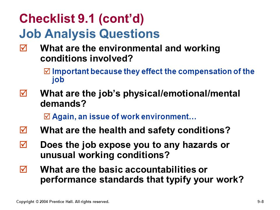 Checklist 9.1 (cont'd) Job Analysis Questions