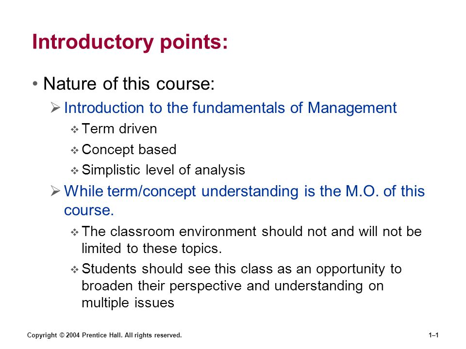 Introductory points: Nature of this course: