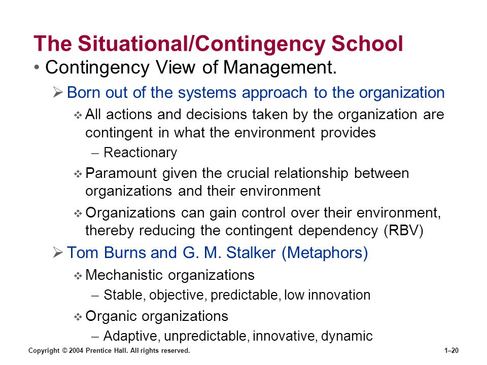 The Situational/Contingency School