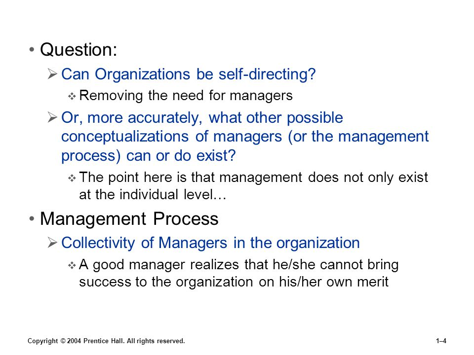 Question: Management Process Can Organizations be self-directing