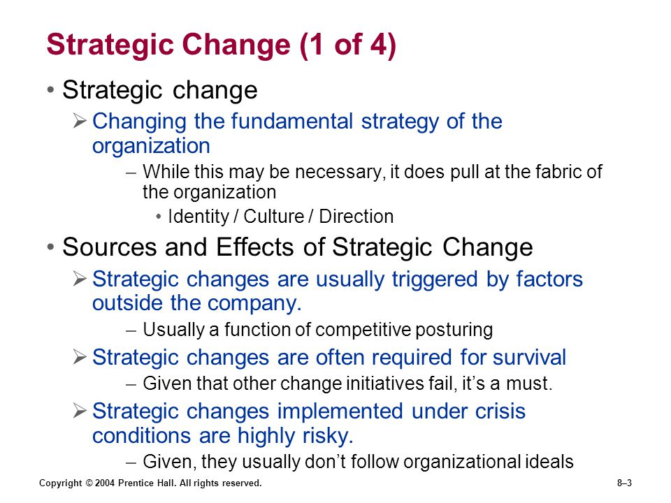 Strategic Change (1 of 4) Strategic change