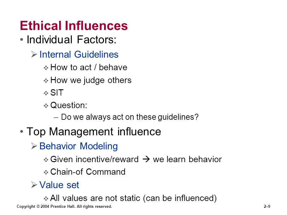 Ethical Influences Individual Factors: Top Management influence