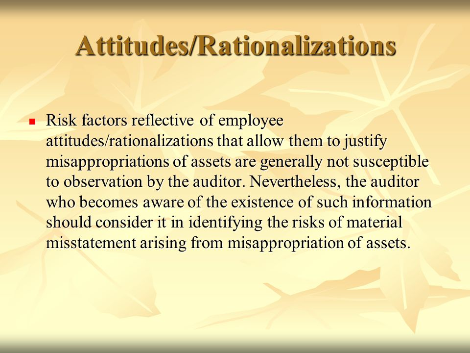 Attitudes/Rationalizations