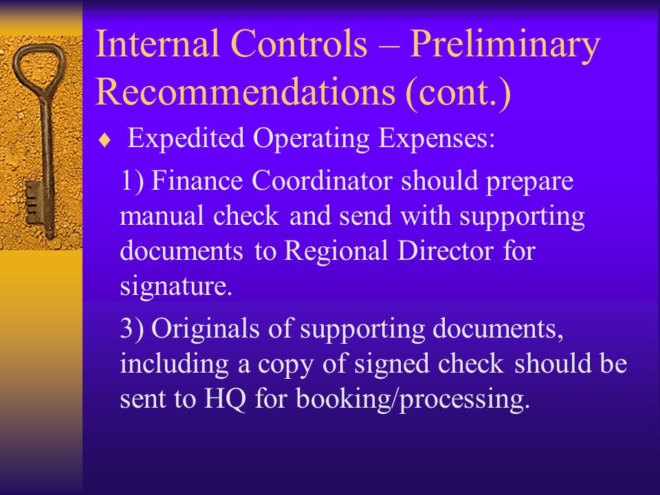 Internal Controls – Preliminary Recommendations (cont.)