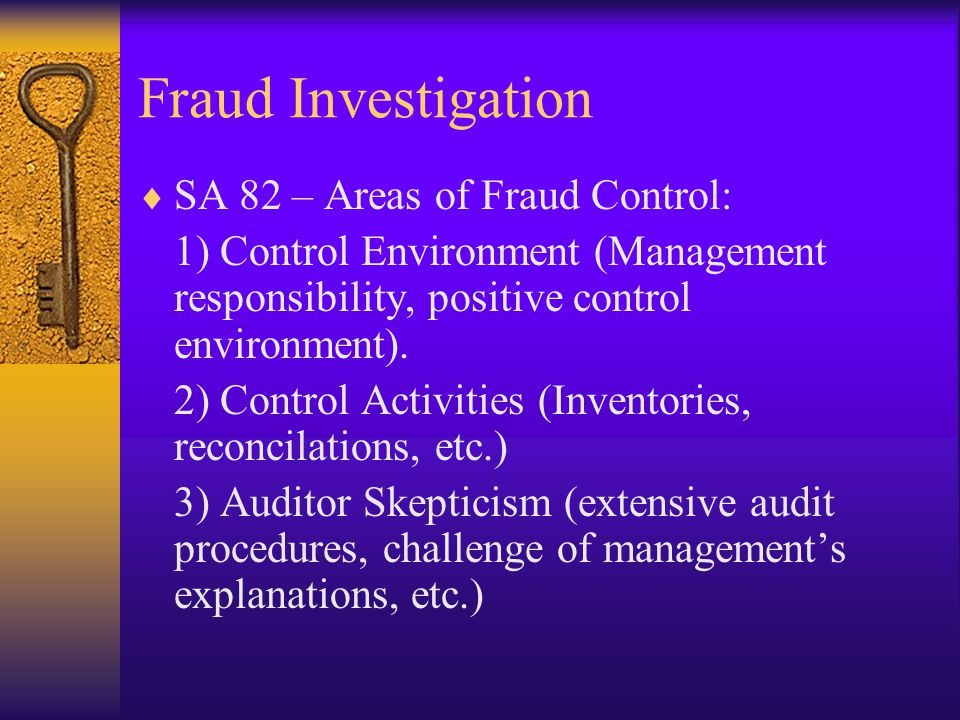 Fraud Investigation SA 82 – Areas of Fraud Control: