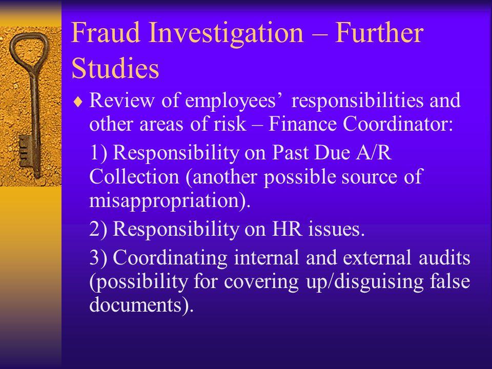 Fraud Investigation – Further Studies