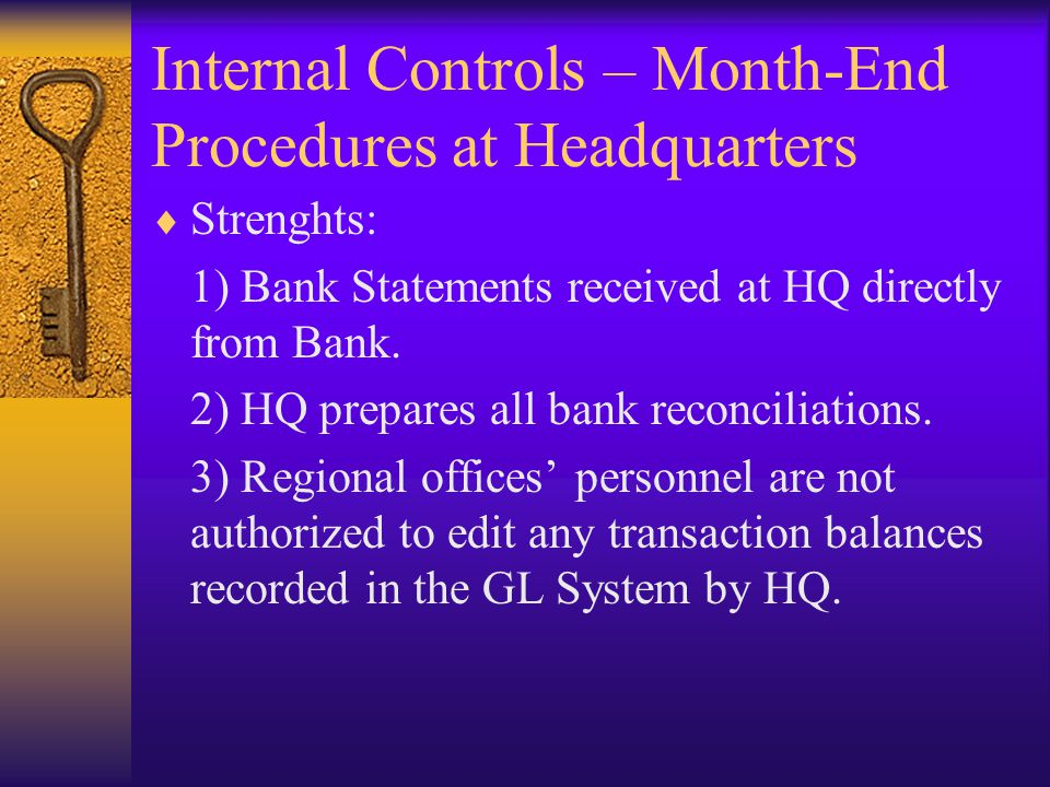 Internal Controls – Month-End Procedures at Headquarters