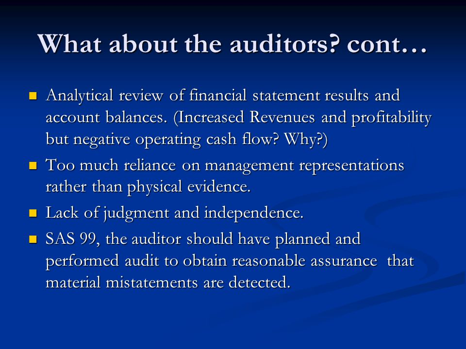 What about the auditors cont…