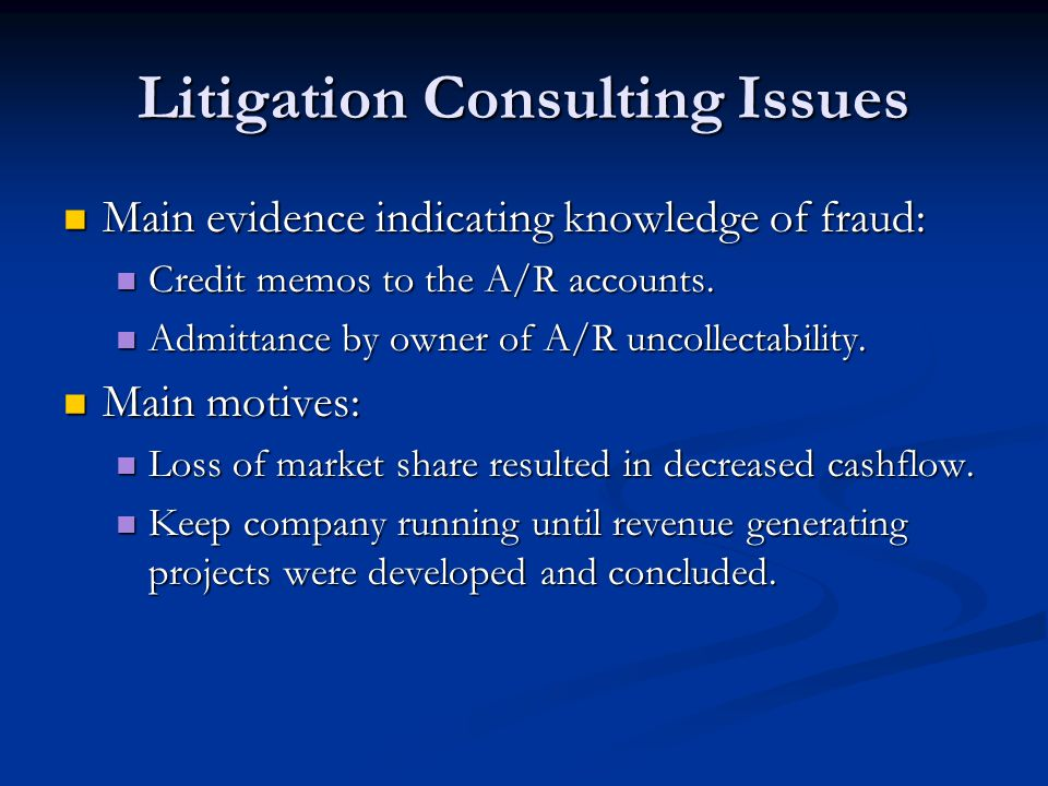 Litigation Consulting Issues