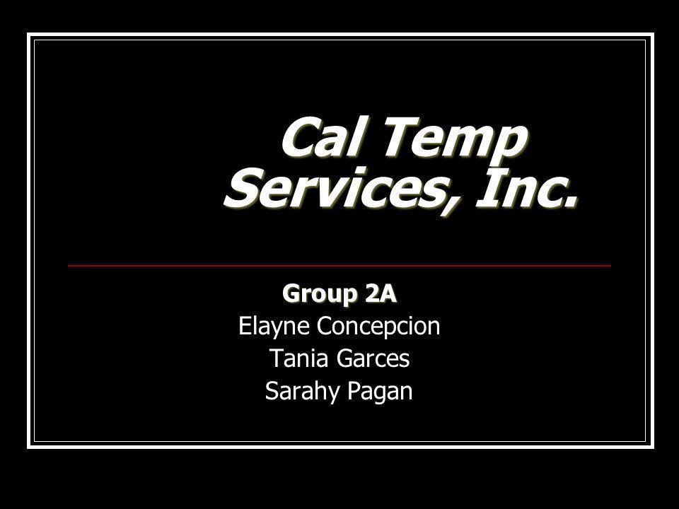 Group 2A Elayne Concepcion Tania Garces Sarahy Pagan