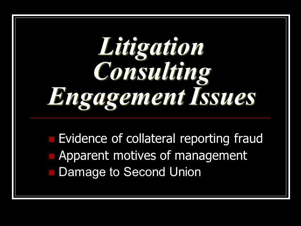 Litigation Consulting Engagement Issues