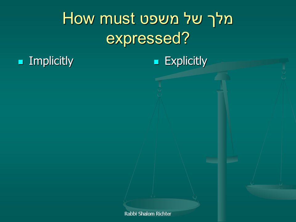 How must מלך של משפט expressed