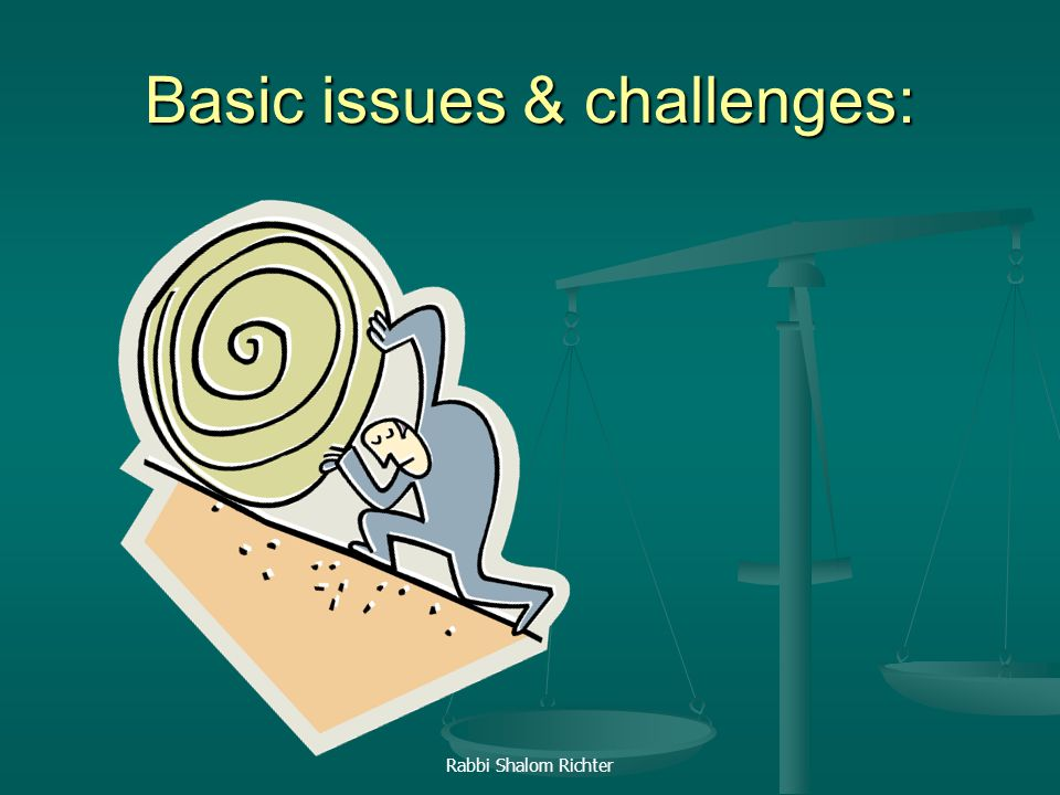 Basic issues & challenges: