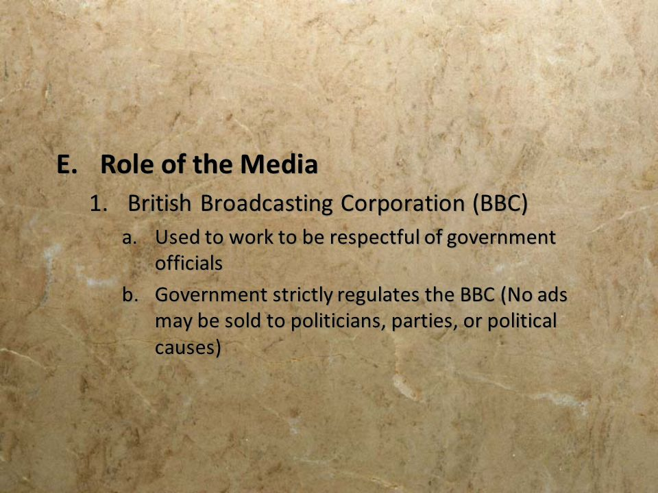 Role of the Media British Broadcasting Corporation (BBC)