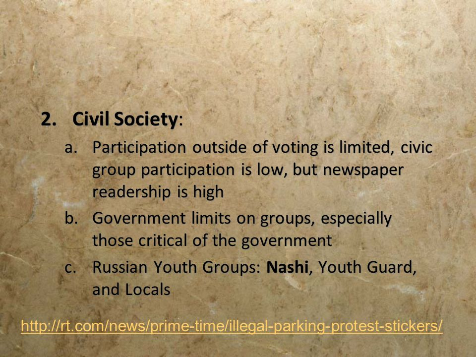 Civil Society: Participation outside of voting is limited, civic group participation is low, but newspaper readership is high.