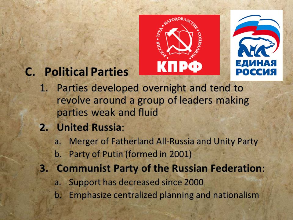 Political Parties Parties developed overnight and tend to revolve around a group of leaders making parties weak and fluid.