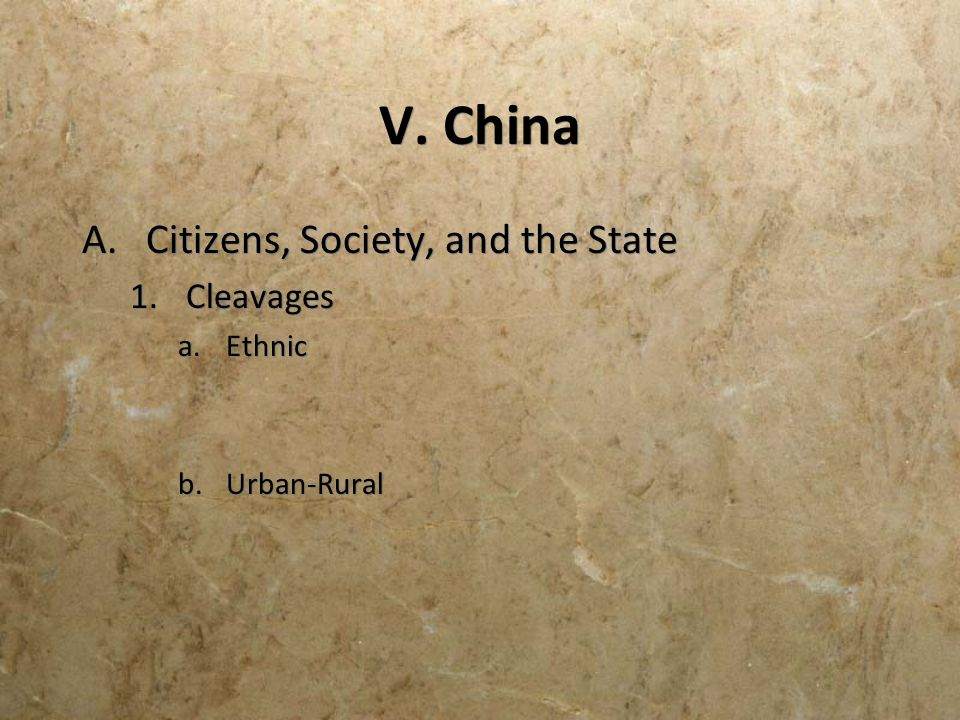 V. China Citizens, Society, and the State Cleavages Ethnic Urban-Rural