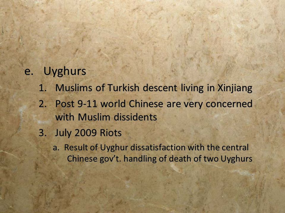 Uyghurs Muslims of Turkish descent living in Xinjiang