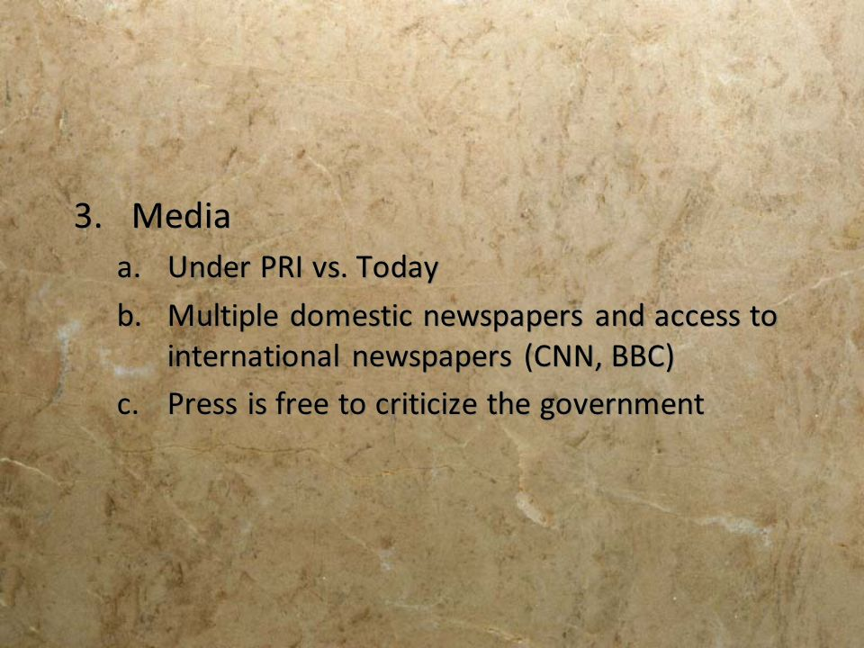 Media Under PRI vs. Today
