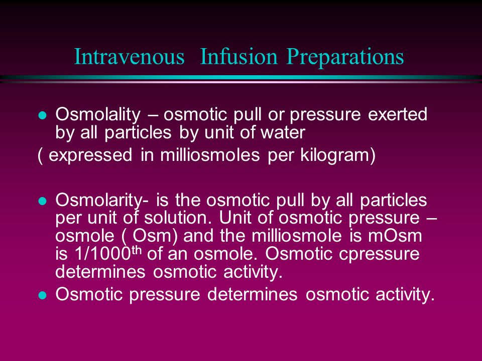 Intravenous Infusion Preparations