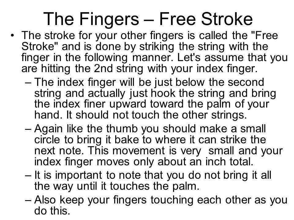 The Fingers – Free Stroke