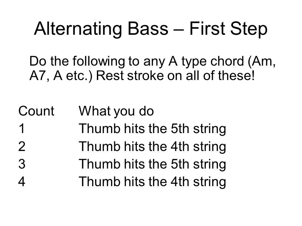 Alternating Bass – First Step