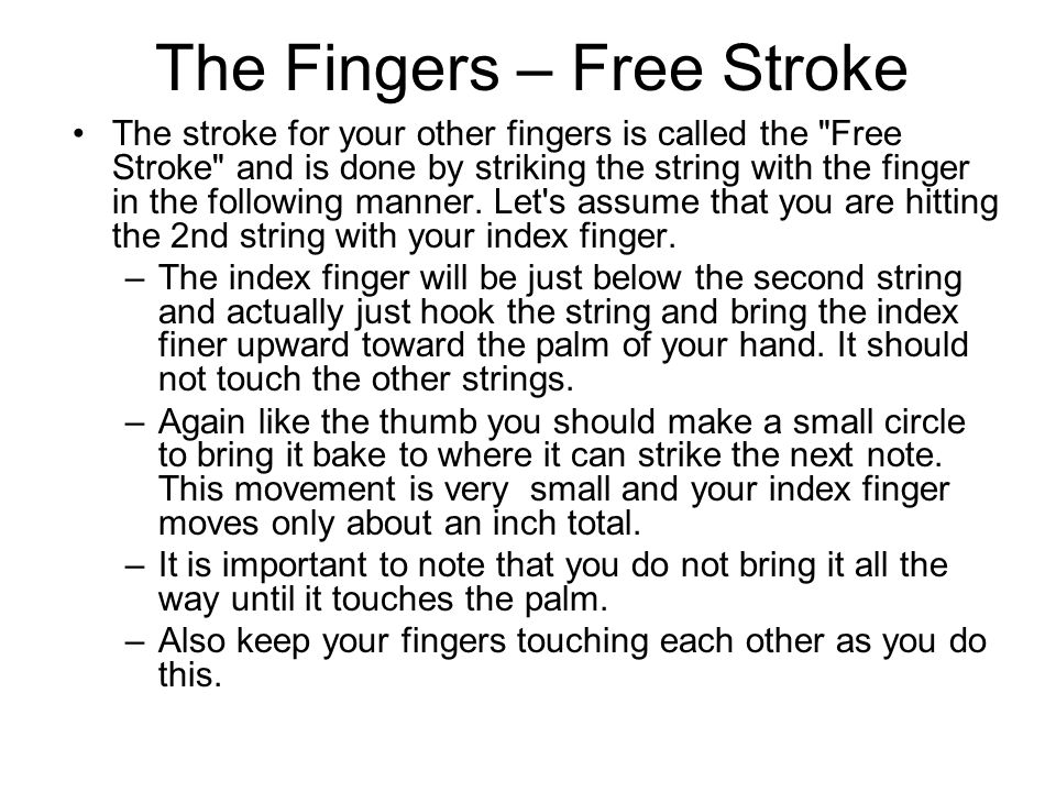 The Fingers – Free Stroke