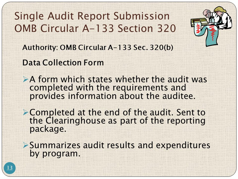 Single Audit Report Submission OMB Circular A-133 Section 320